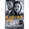 Robert Galbraith Kakukkszó - filmes borítóval