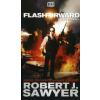 Robert J. Sawyer FLASHFORWARD - A JÖVŐ EMLÉKEI