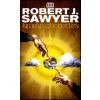 Robert J. Sawyer Kifürkészhetetlen