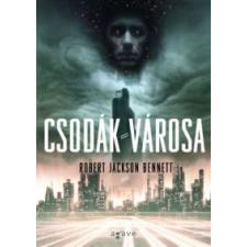 Robert Jackson Bennett Csodák városa irodalom
