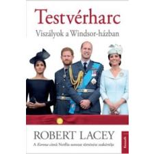 Robert Lacey Testvérharc irodalom
