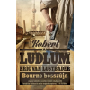 Robert Ludlum, Eric Van Lustbader LUDLUM, ROBERT-VAN LUSTBADER, ERIC - BOURNE BOSSZÚJA