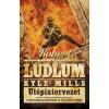 Robert Ludlum, Kyle Mills LUDLUM, ROBERT - MILLS, KYLE - UTÓPIATERVEZET - COVERT-ONE 10.