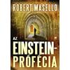 Robert Masello Az Einstein-prófécia