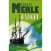 Robert Merle A SZIGET