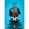 Robert Merle KÉT NAP AZ ÉLET (ÚJ, 2013)