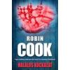 Robin Cook HALÁLOS KOCKÁZAT