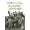 Romsics Ignác A Nagy Háború és az 1918-1919-es magyarországi forradalmak