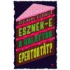 Rosemarie Eichinger Esznek-e a halottak epertortát?