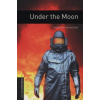 Rowena Akinyemi OXFORD BOOKWORMS LIBRARY 1. - UNDER THE MOON