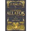 Rowling, J. K. ROWLING, J.K. - LEGENDÁS ÁLLATOK ÉS MEGFIGYELÉSÜK - AZ EREDETI FORGATÓKÖNYV