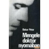 RTV - Minerva Mengele doktor nyomában