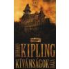 Rudyard Kipling KÍVÁNSÁGOK HÁZA