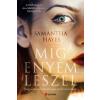 Samantha Hayes HAYES, SAMANTHA - MÍG ENYÉM LESZEL