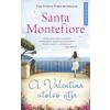 Santa Montefiore A Valentina utolsó útja