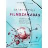 Sarah Hepola HEPOLA, SARAH - FILMSZAKADÁS