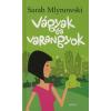 Sarah Mlynowsky Vágyak és varangyok