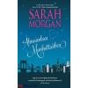 Sarah Morgan : Álmaimban Manhattanben