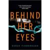 Sarah Pinborough Behind Her Eyes