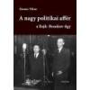 Saxum A nagy politikai affér - Zinner Tibor