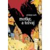 Schalom Asch MOTKE, A TOLVAJ