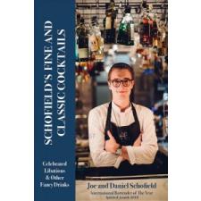 Schofield's Fine and Classic Cocktails – Joe Schofield,Daniel Schofield idegen nyelvű könyv