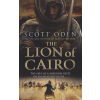 Scott Oden The Lion of Cairo