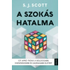 Scott, S.j. A szokás hatalma