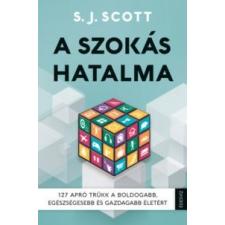 Scott, S.j. A szokás hatalma társadalom- és humántudomány