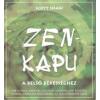 Scott Shaw ZEN-KAPU - A BELSŐ BÉKESSÉGHEZ
