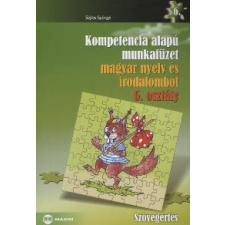 Sejtes Györgyi KOMPTENCIA ALAPÚ MUNKAFÜZET MAGYAR NYELV ÉS IRODALOMBÓL 6. OSZTÁLY tankönyv