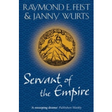 Servant of the Empire – Raymond E. Feist idegen nyelvű könyv
