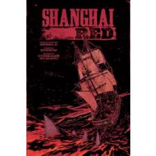 Shanghai Red – Christopher Sebela idegen nyelvű könyv