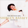 Shirley Bassey The Greatest Hits: This Is My Life CD