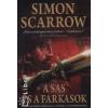 Simon Scarrow A SAS ÉS A FARKASOK /EGY VAKMERŐ RÓMAI KALANDJAI A HADSEREGBEN