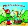 Simone Nettingsmeier - PIXI ÉS A KIS DÍNÓ - PIXI MESÉL
