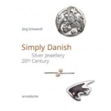 Simply Danish – Jörg Schwandt,GRASSI Museum für Angewandte Kunst Leipzig Olaf Thormann idegen nyelvű könyv