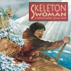 Skeleton Woman – Alberto Villoldo