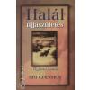 Sri Chinmoy HALÁL ÉS ÚJJÁSZÜLETÉS - VÉGTELEN UTAZÁS