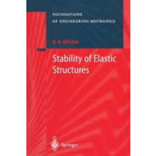 Stability of Elastic Structures – N. A. Alfutov (Könyv) idegen nyelvű könyv