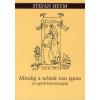Stefan Heym MINDIG A NŐNEK VAN IGAZA ÉS EGYÉB BÖLCSESSÉGEK