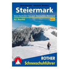Steiermark túrakalauz / Schneeschuhführer · Hótalpas túrák / Bergverlag Rother utazás
