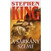 Stephen King A SÁRKÁNY SZEME