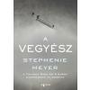 Stephenie Meyer A vegyész