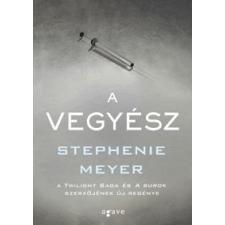 Stephenie Meyer A vegyész regény