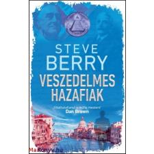 Steve Berry : Veszedelmes hazafiak irodalom