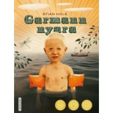 Stian Hole GARMANN NYARA gyermek- és ifjúsági könyv