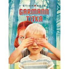 Stian Hole HOLE, STIAN - GARMANN TITKA gyermek- és ifjúsági könyv