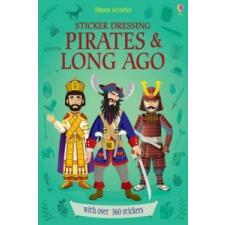 Sticker Dressing Pirates and Long Ago – Louie Stowell idegen nyelvű könyv