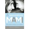 Susan Merrill A szenvedélyes MAMI